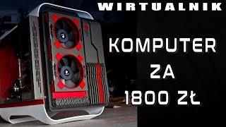 Tani komputer do gier poniżej 1800zł - wirtualnik - VBT