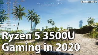 Gaming on AMD Ryzen 5 3500U Vega 8 in 2020 in 10 Games. Part 1