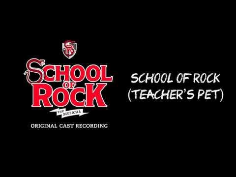 School of Rock (Teacher's Pet) (Broadway Cast Recording) | SCHOOL OF ROCK: The Musical