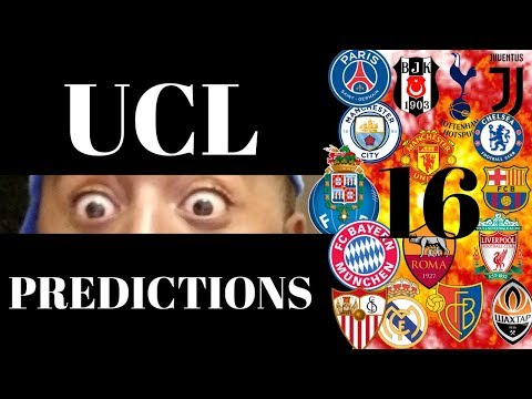 2017/18 UEFA Champions League Round Of 16 Predictions