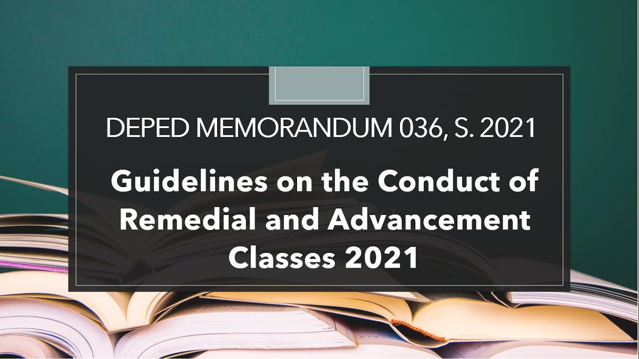 Guidelines on the Conduct of Remedial and Advancement Classes this School Year