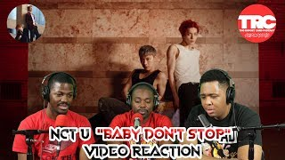 """NCT U """"Baby Don't Stop"""" Music Video Reaction"""