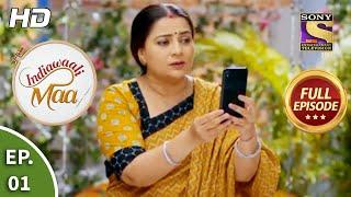 Indiawaali Maa - Ep 1 - Full Episode - 31st August, 2020