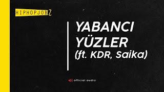 Joker feat. KDR & Saika - Yabancı Yüzler | HiphopJobz 2015