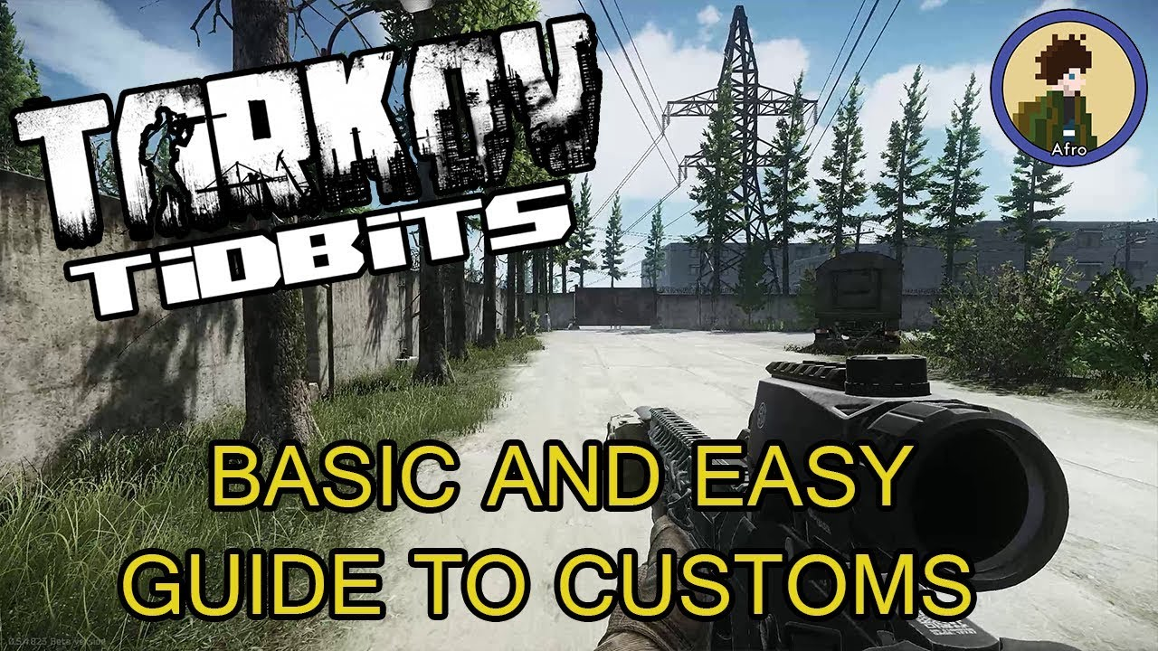 Escape From Tarkov 2018 : Beginners Guide - Your First Customs Run