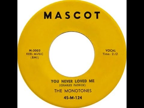 The Monotones - You Never Loved Me (1958 Doo Wop Gold)