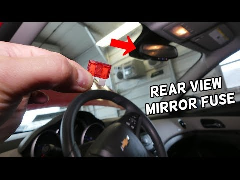 CHEVROLET CRUZE REAR VIEW MIRROR FUSE LOCATION REPLACEMENT  REAR VIEW MIRROR NOT WORKING