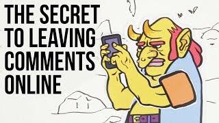 The Secret to Leaving Comments Online