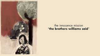 Play The Brothers Williams Said