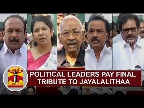 Political Leaders Pay Final Tribute To Late Tamil Nadu CM Jayalalithaa | Thanthi TV