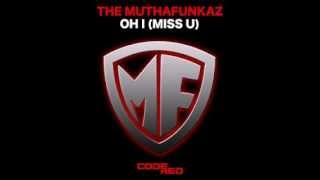 The Muthafunkaz Oh I Miss U N 39 Dinga Gaba Remix.mp3
