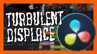 Turbulent Displace in Fusion - DaVinci Resolve Tutorial