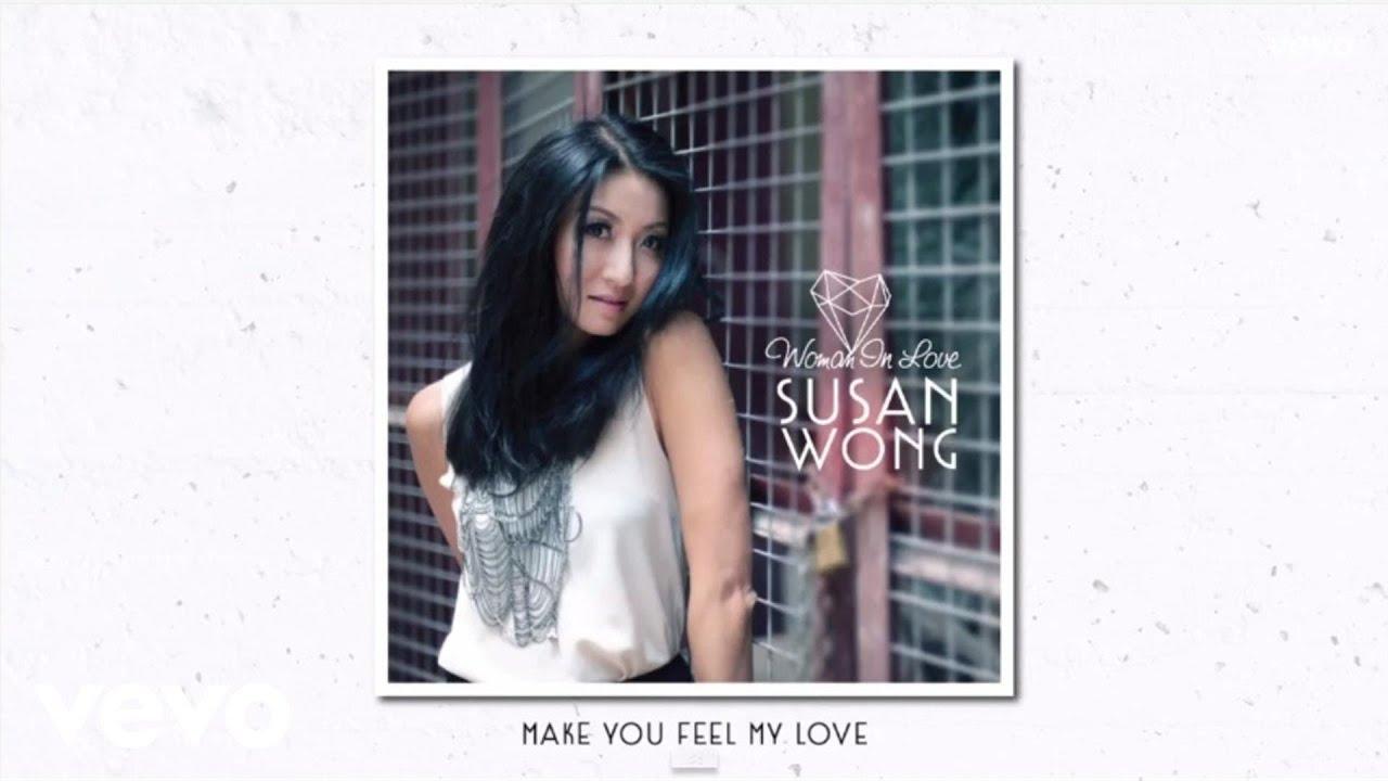 susan-wong-make-you-feel-my-love-audio-susanwongvevo