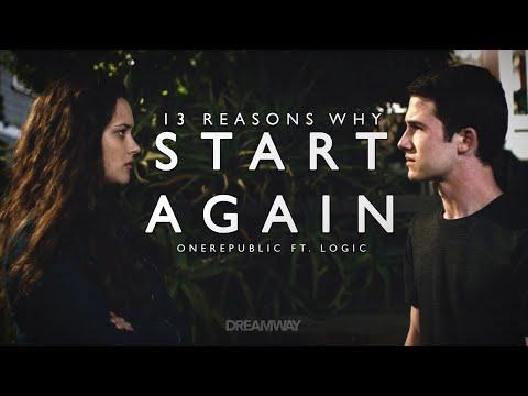 OneRepublic ft. Logic - Start Again | 13 Reasons Why 2