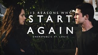 OneRepublic ft. Logic - Start Again | 13 Reasons Why 2