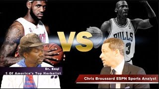 Chris Broussard Fox Sports Analyst & Dr. Enqi Lebron James Vs. Michael Jordan. Who Is The GOAT?