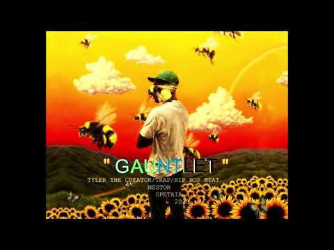 """""""GAUNTLET"""" TYLER THE GREAT/TRAP/HIPHOP BEAT/NESTOR OPETAIA 2020"""