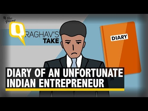 A Day In The Life of A Celebrated But Hapless Indian Entrepreneur   The Quint