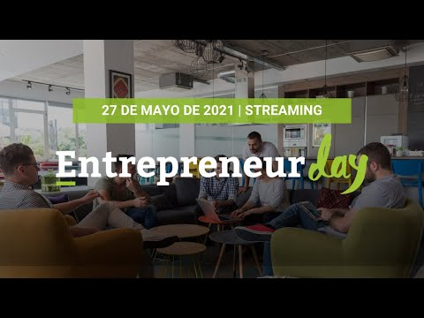 Entrepreneur Day 2021 | Evento por y para Emprendedores