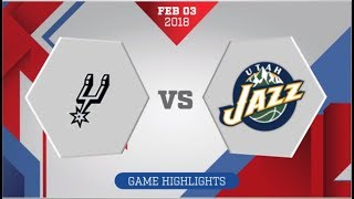 Utah Jazz vs San Antonio Spurs: February 3, 2018
