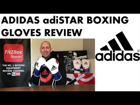 ADIDAS BOXING PRO RANGE ADISTAR BOXING GLOVES REVIEW