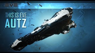 EVE Online | This is EVE AUTZ