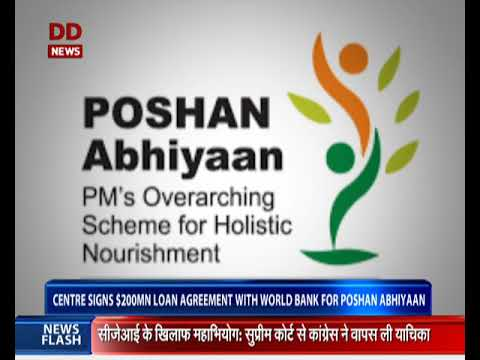 Centre Signs 200 Million Loan Agreement With World Bank For Poshan