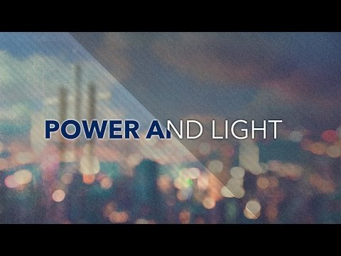 Power and Light - Pastor Ron Tucker