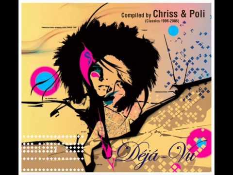 Chriss & Poli - Déjá-Vu (Classic 1996-2005) /CD 2/