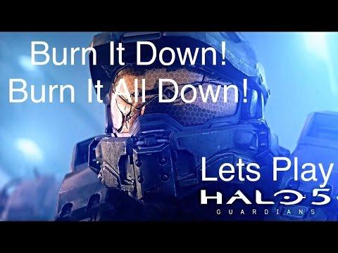HALO 5 GUARDIANS EP 9 BURN IT DOWN BURN IT ALL DOWN
