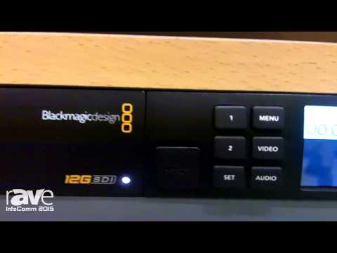 InfoComm 2015: Blackmagic Design Displays Teranex Mini 12G With Optional Front Panel Control and LCD