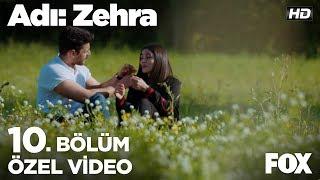 Zehra ve Genco'nun romantik anları... Adı: Zehra 10. Bölüm