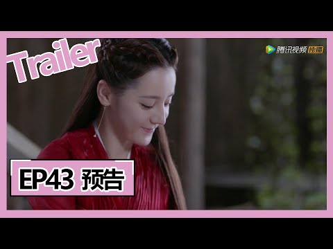 【三生三世枕上书 Eternal Love Of Dream】—— EP43预告Trailer