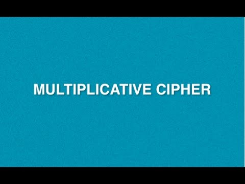 Multiplicative Cipher : Encryption Decryption Method | Mono-alphabetic Substitution Cryptography