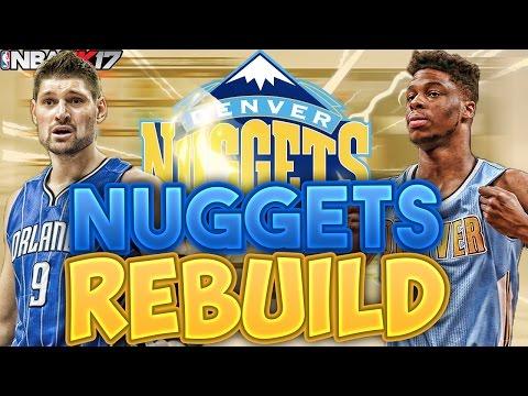NBA 2K17 MY LEAGUE MY LEAGUE: REBUILDING THE DEN NUGGETS!!! BEST SUPER TEAM EVER!?!!?
