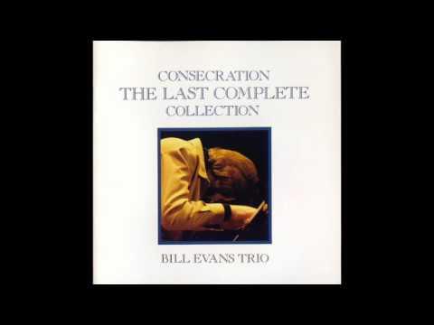 Bill Evans - Consecration (1980 Album)