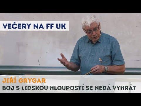Jiří Grygar - Boj s lidskou hloupostí se nedá vyhrát | Neurazitelny.cz | Večery na FF UK