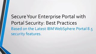 Secure Your Enterprise Portal with Portal Security: Best Practices: FREE Webinar