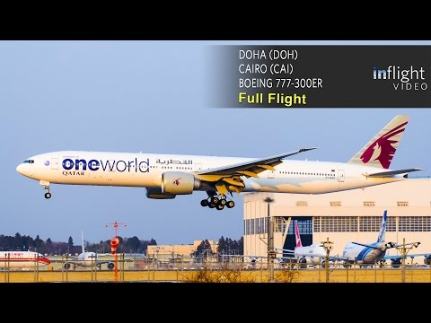 Qatar Airways Boeing 777-300ER Full Flight | Doha to Cairo | First Class