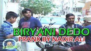 Briyani Dedo Funny Prank by Nadir Ali - #P4Pakao