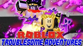 STILL MY FAVORITE JOJO ROBLOX GAME TO THIS DAY! | Roblox: Troublesome Adventure