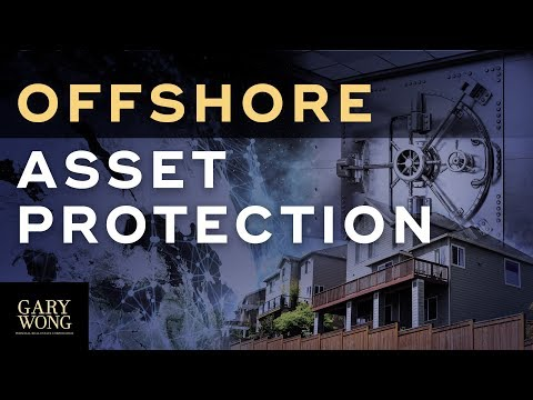 Offshore Asset Protection | How The Rich Protect Their Asset