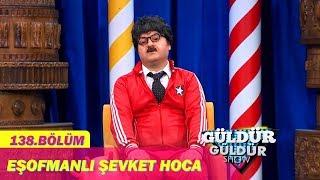 Güldür Güldür Show 138.Bölüm - Eşofmanlı Şevket Hoca