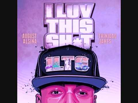August Alsina ft. Trinidad James- I Luv This Shit Chopped & Screwed (Chop it #A5sHolee)