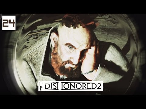 Dishonored 2 Gameplay Part 24 - Time Split - Lets Play Walkthrough Stealth PC