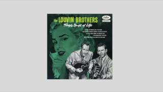 Watch Louvin Brothers Take The News To Mother video