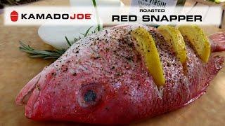 Kamado Joe Red Snapper