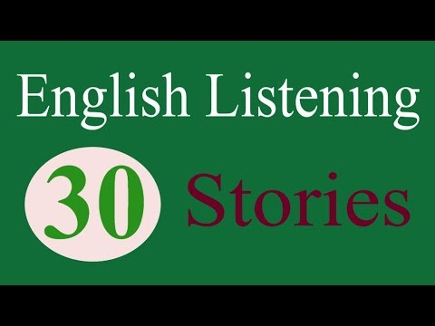 English Listening Practice | 30 Real English Listen Stories