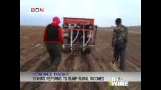 China's reforms to bump rural incomes - Biz Wire - March 17,2014 - BONTV China