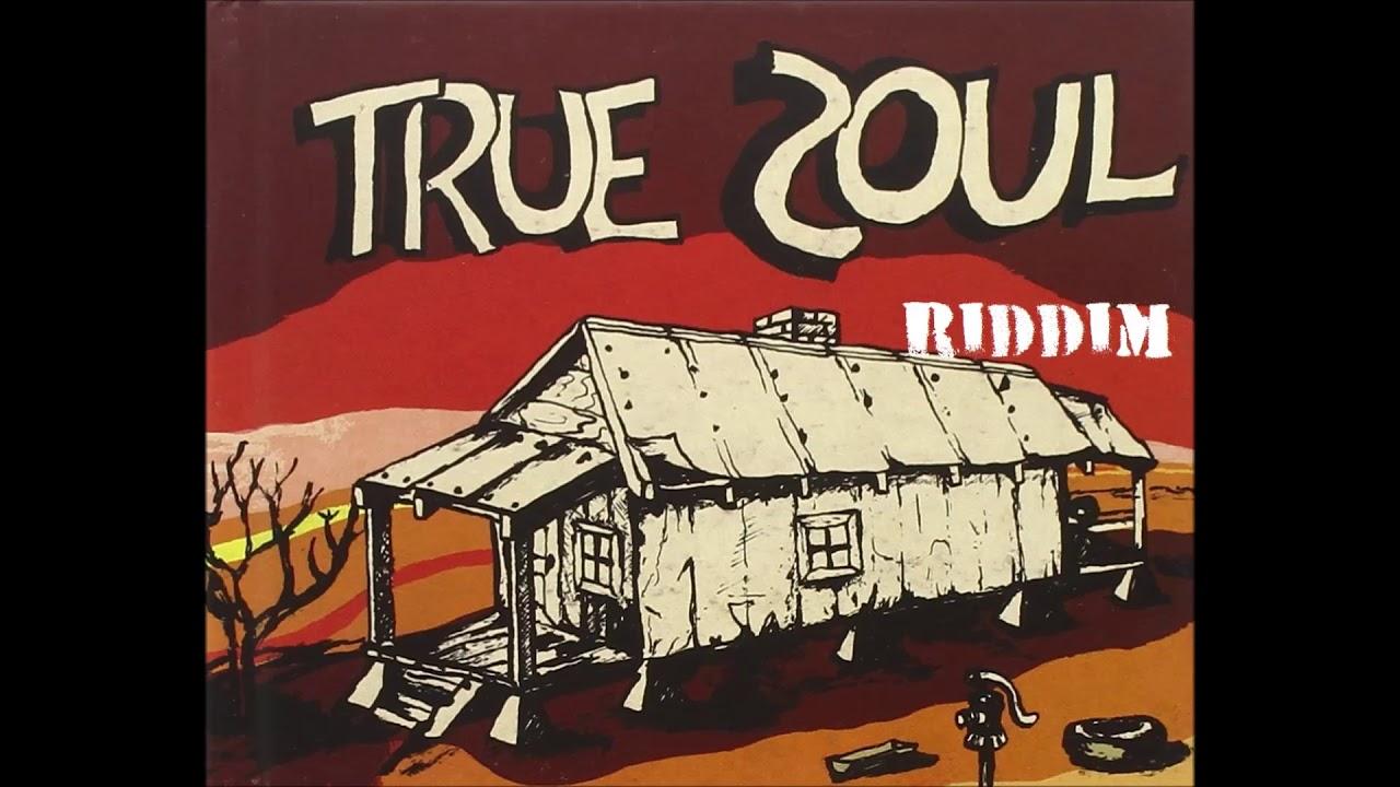 True Soul Riddim Instrumental / Version [October 2017]